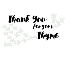ThankYouForYourThyme